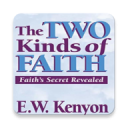 Two kinds of Faith by EW Kenyon 1.2.1